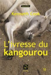 L'ivresse du kangourou - Couverture - Format classique