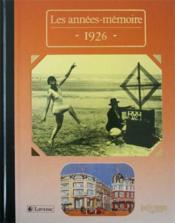 Les années-mémoires 1926 - Couverture - Format classique
