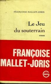 Le Jeu Du Souterrain. - Couverture - Format classique