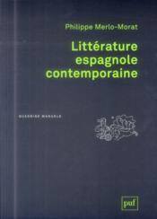 La littérature espagnole contemporaine - Couverture - Format classique