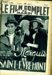 Le Film Complet Du Mardi N° 1931 - 16e Annee - Le Marquis De Saint-Evremont - Couverture - Format classique