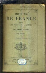 Histoire De France Depuis Les Origines Jusqu'A Nos Jours - Tome Troisieme / Nouvelle Edition / 11e Edition Revue Et Augmentee. - Couverture - Format classique
