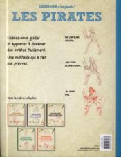 Dessiner les pirates ; une méthode simple pour apprendre à dessiner - 4ème de couverture - Format classique