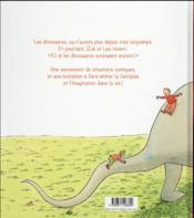 Et si les dinosaures existaient encore - 4ème de couverture - Format classique