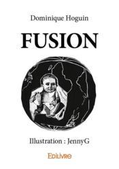 Fusion - Couverture - Format classique