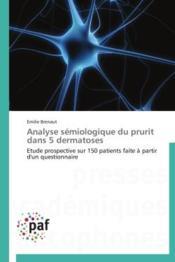 Analyse sémiologique du prurit dans 5 dermatoses - Couverture - Format classique