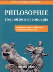 Philosophie : 160 notions et concepts - Couverture - Format classique