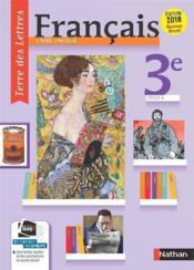 TERRE DES LETTRES ; français ; 3e ; manuel de l'élève (édition 2017) - Couverture - Format classique
