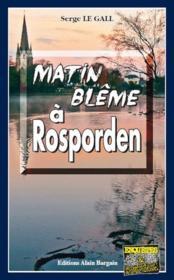 Matin blême à Rosporden - Couverture - Format classique