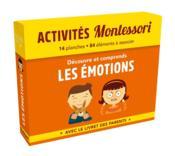Activités Montessori ; découvre et comprends les émotions - Couverture - Format classique