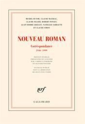 Le nouveau roman ; correspondance 1946-1999 - Couverture - Format classique