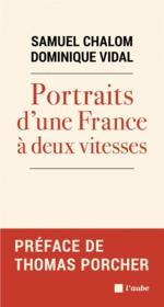 Portraits d'une France à deux vitesses - Couverture - Format classique
