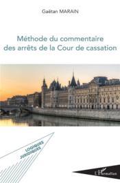 Méthode du commentaire des arrêts de laCour de cassarion - Couverture - Format classique
