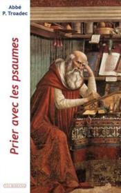 Prier avec les psaumes - Couverture - Format classique