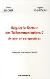 Reguler Le Secteur Des Telecommunications - Couverture - Format classique