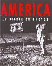 America - Le Siecle En Photos - Intérieur - Format classique