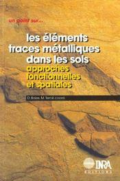 Les éléments traces métalliques dans les sols ; approches fonctionnelles et spatiales - Intérieur - Format classique