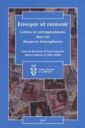 Envoyer Et Recevoir. Lettres Et Correspondances Dans Les Diaspora - Couverture - Format classique
