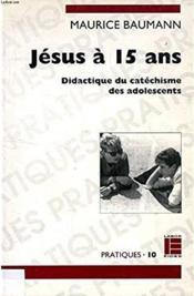 Jesus a 15 ans - Couverture - Format classique