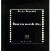Eloge Des Seconds Roles - Couverture - Format classique