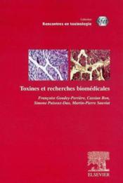 Rencontres En Toxinologie ; Toxines Et Recherches Biomedicales - Couverture - Format classique