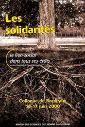 Les solidarites ; le lien social dans tous ses etats - Couverture - Format classique