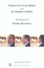 Penser l'art et la culture avec les sciences sociales en l'honneur de pierre bourdieu seminaire 2001 - Intérieur - Format classique