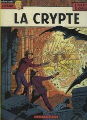 Lefranc T.9 ; la crypte - Couverture - Format classique