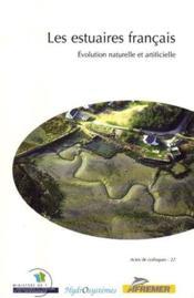 Les estuaires francais evolution naturelle et artificielle - Couverture - Format classique
