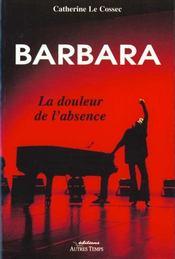 Barbara La Douleur De L'Absence - Intérieur - Format classique