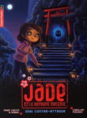 Jade et le royaume magique t.2 ; Doki contre-attaque - Couverture - Format classique
