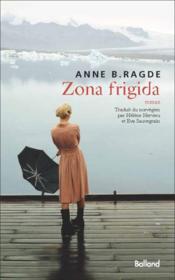 telecharger Zona frigida livre PDF en ligne gratuit