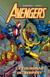 Avengers ; la couronne du serpent - Couverture - Format classique