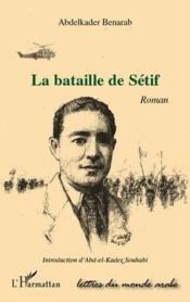 La bataille de Sétif - Couverture - Format classique