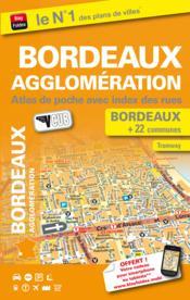 Bordeaux agglomération ; Bordeaux + 22 communes - Couverture - Format classique