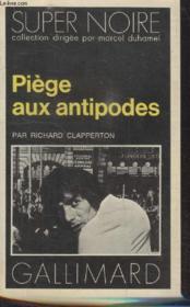 Collection Super Noire N° 59. Piege Aux Antipodes. - Couverture - Format classique