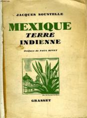 Mexique Terre Indienne. - Couverture - Format classique