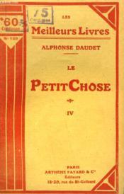 Le Petit Chose. Tome 4. Collection : Les Meilleurs Livres N° 109. - Couverture - Format classique