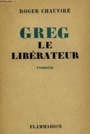 Greg Le Liberateur. - Couverture - Format classique