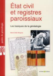 Etat civil et registres paroissiaux - les basiques de la genealogie. - Couverture - Format classique