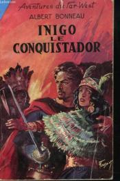 Inigo Le Conquistador - Couverture - Format classique