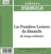 Cahiers De L'Evangile N.100 ; Les Premières Lectures Du Dimanche En Temps Ordinaire - Couverture - Format classique
