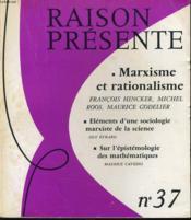 RAISON PRESENTE n° 37 Marxisme et rationalisme - Eléments d'une sociologie marxiste de la science - Sur l'épistémologie des mathématiques - Couverture - Format classique