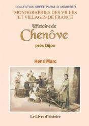 Chenove pres dijon (histoire de) - Couverture - Format classique