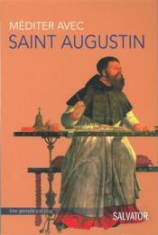 Méditer avec Saint Augustin - Couverture - Format classique