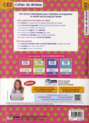 Cahier de dictées ; CE2 ; 8-9 ans ; entraînement méthodique à la dictée - 4ème de couverture - Format classique