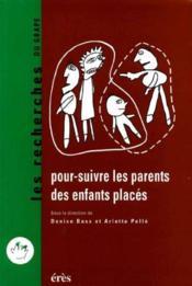 Pour Suivre Les Parents Des Enfants Places - Couverture - Format classique