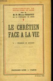 Le Chretien Face A La Vie - I - Evangile Et Biologie - Couverture - Format classique