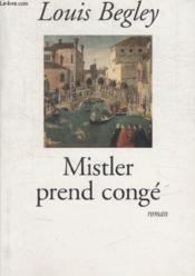 Mistler Prend Conge. - Couverture - Format classique