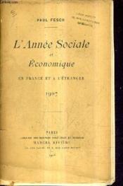 L'Annee Sociale Et Economique En France Et A L'Etranger 1907. - Couverture - Format classique